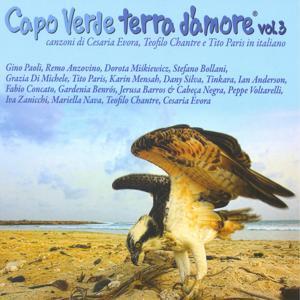 Capo Verde terra d'amore Vol. 3: Canzoni di Cesaria Evora e Teofilo Chantre in italiano