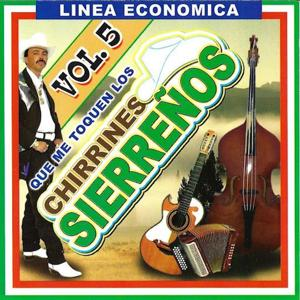 Chirrines Sierrenos Vol.5