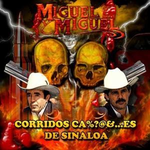 Corridos Cabrones De Sinaloa