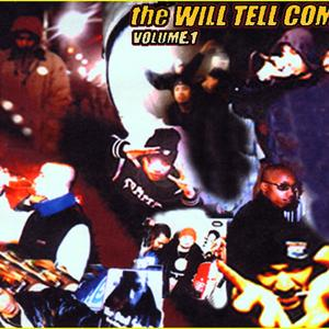 Will Tell Compilation Volume #1