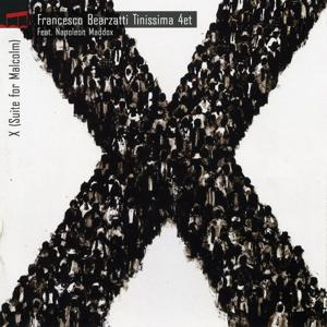 X (Suite for Malcolm)