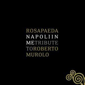 Napoli in me - Tribute to Roberto Murolo