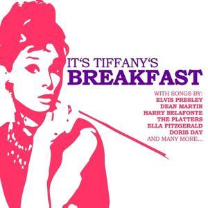 It's Tiffany's Breakfast