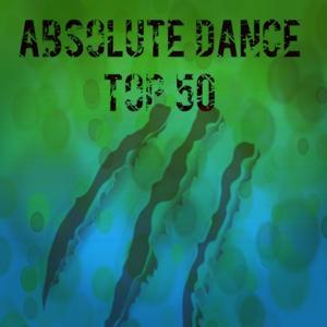 Absolute Dance Top 50 (Summer 2014)