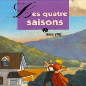 Les quatre saisons racontées aux enfants (Un grand classique musical)