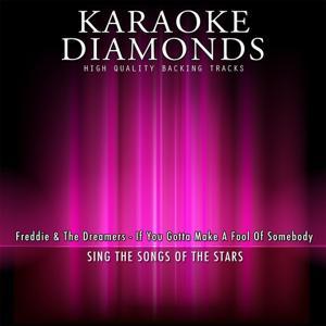 If You Gotta Make a Fool of Somebody (Karaoke Version)