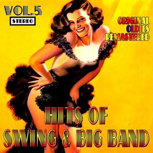 Hits of Swing & Big Band, Vol. 5 (Oldies Remastered)
