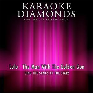 The Man With the Golden Gun (Karaoke Version) [Originally Performed By Lulu]