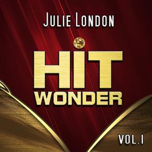Hit Wonder: Julie London, Vol. 1