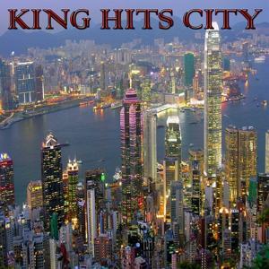 King Hits City (Dance Radio)