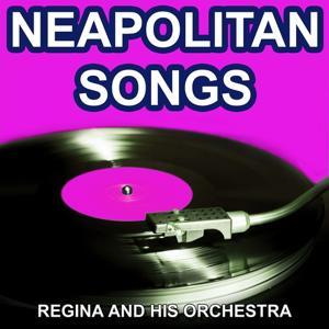 Neapolitan Songs (The Most Beautiful Italian Songs)