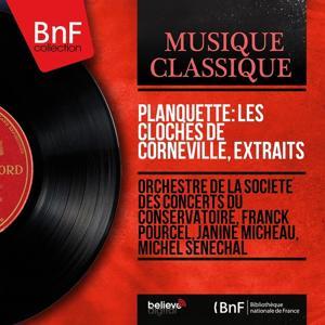 Planquette: Les cloches de Corneville, extraits (Stereo Version)