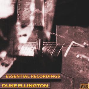 Essential Recordings, Vol. 3 (Remastered)