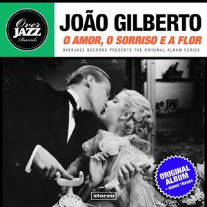 O Amor, O Sorriso E a Flor (Original Album Plus Bonus Tracks 1960)