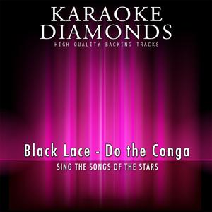 Do the Conga (Karaoke Version) [Originally Performed By Black Lace]