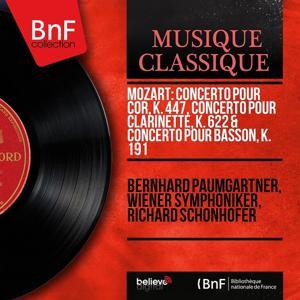 Mozart: Concerto pour cor, K. 447, Concerto pour clarinette, K. 622 & Concerto pour basson, K. 191 (Mono Version)