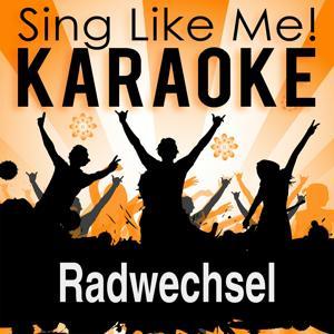 Radwechsel (Karaoke Version)