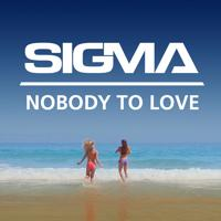 Sigma - Nobody To Love (Radio Edit) скачать mp3