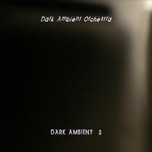 Dark Ambient, Vol. 3