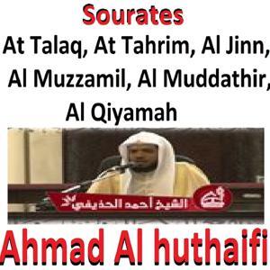 Sourates At Talaq, At Tahrim, Al Jinn, Al Muzzamil, Al Muddathir, Al Qiyamah (Quran - Coran - Islam)