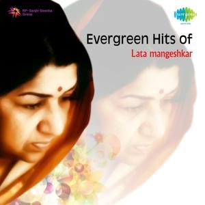 Evergreen Hits of Lata Mangeshkar