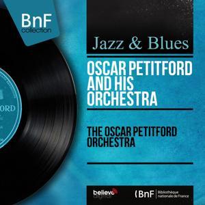 The Oscar Petitford Orchestra (Mono Version)