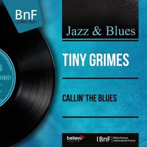 Callin' the Blues (Mono Version)