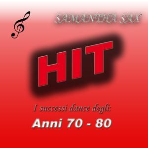 Hit: I successi dance degli anni 70 - 80