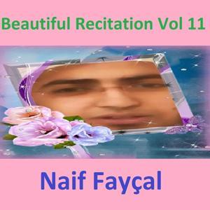 Beautiful Recitation, Vol. 11 (Quran - Coran - Islam)