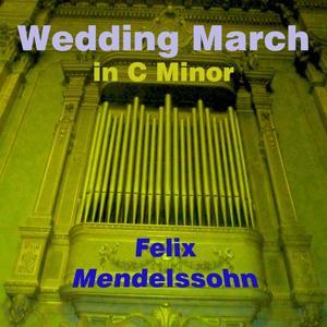 Mendelssohn: Wedding March
