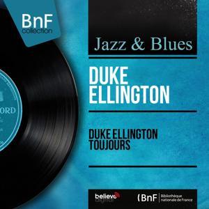 Duke Ellington toujours (Mono Version)