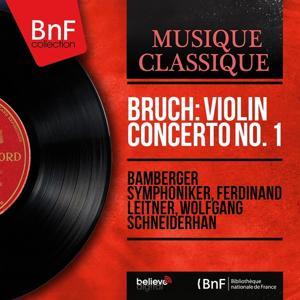 Bruch: Violin Concerto No. 1 (Mono Version)