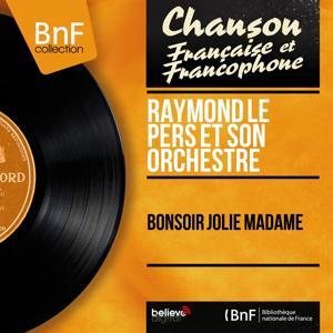 Bonsoir jolie madame (Mono version)