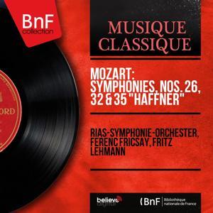 Mozart: Symphonies, Nos. 26, 32 & 35