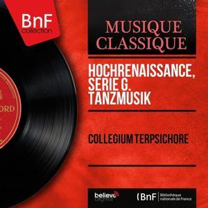 Hochrenaissance: Serie G. Tanzmusik (Mono Version)