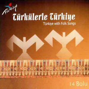 Türkülerle Türkiye, Vol. 14 (Bolu)