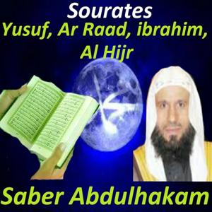 Sourates Yusuf, Ar Raad, Ibrahim, Al Hijr (Quran - Coran - Islam)