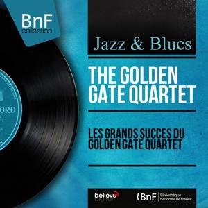 Les grands succès du Golden Gate Quartet (Mono Version)