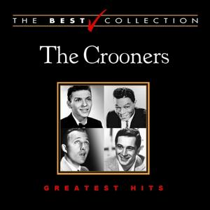 The Best Collection: The Crooners