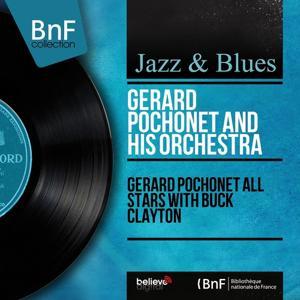 Gérard Pochonet All Stars With Buck Clayton (Mono Version)