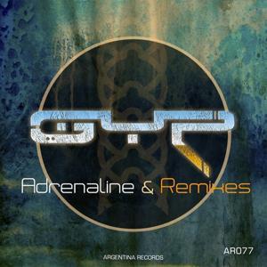 Adrenaline & Remixes