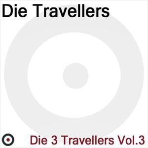 Die 3 Travellers, Vol.3
