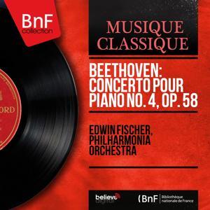 Beethoven: Concerto pour piano No. 4, Op. 58 (Mono Version)