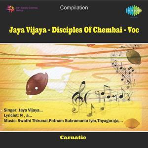 Jaya Vijaya - Disciples of Chembai Voc