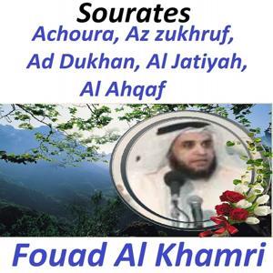 Sourates Achoura, Az Zukhruf, Ad Dukhan, Al Jatiyah, Al Ahqaf (Quran - Coran - Islam)