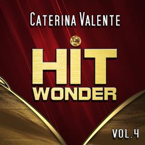Hit Wonder: Caterina Valente, Vol. 4
