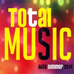 Total Music Ibiza Summer 2014 (70 Dance Hits)