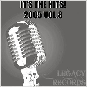 It's the Hits 2005, Vol. 8
