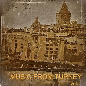 Music from Turkey, Vol. 1