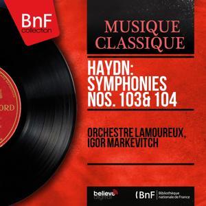 Haydn: Symphonies Nos. 103 & 104 (Mono Version)